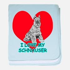 I Love My Schnauser baby blanket