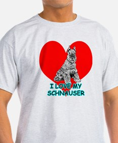 I Love My Schnauser T-Shirt