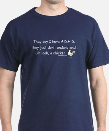 ADHD Chicken T-Shirt
