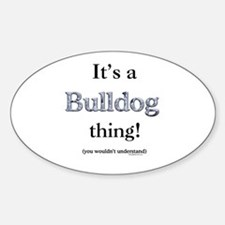 Bulldog Thing Oval Decal