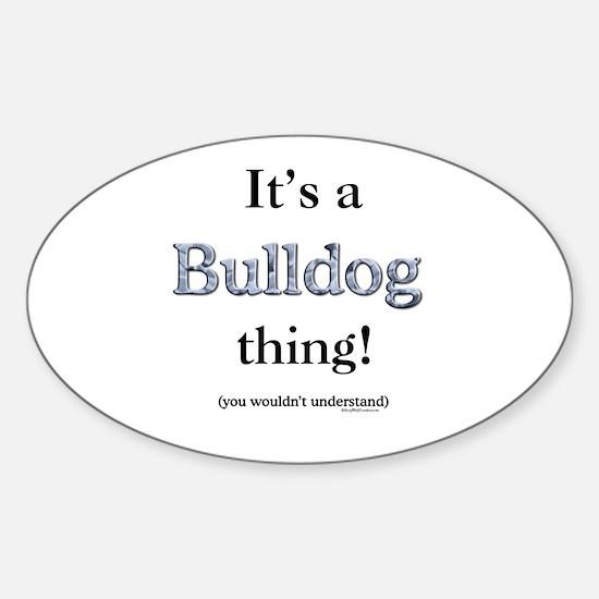 Bulldog Thing Oval Decal