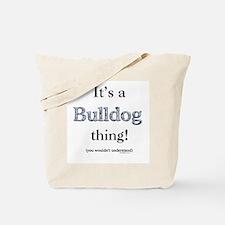 Bulldog Thing Tote Bag