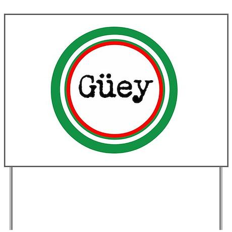 buey gifts buey yard signs mexican spanish slang yard sign