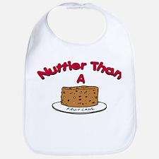 Nuttier Than a Fruitcake Bib