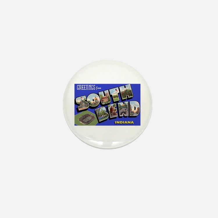 South Bend Indiana Greetings Mini Button