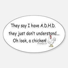 ADHD Chicken Sticker (Oval)