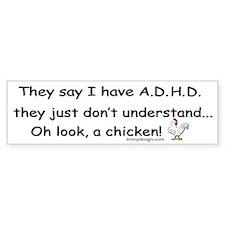 ADHD Chicken Bumper Sticker