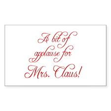 A bit of applause for Mrs. Cl Sticker (Rectangular