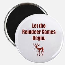 Let the Reindeer Games Begin Magnet