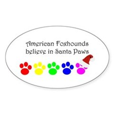 American Foxhounds Believe Oval Decal