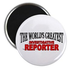 """The World's Greatest Investigative Reporter"" Magn"
