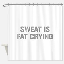 sweat-is-just-fat-crying-gun-gray Shower Curtain