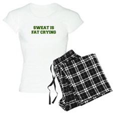 sweat-is-just-fat-crying-6-fresh-green Pajamas