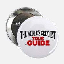 """""""The World's Greatest Tour Guide"""" Button"""