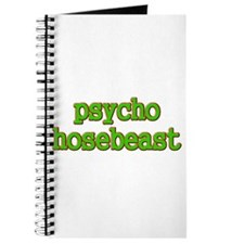 """Psycho Hosebeast"" Journal"