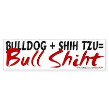 Bullshiht Bumper Bumper Bumper Sticker