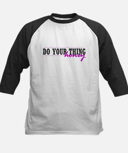 Do Your Thing Kids Baseball Jersey