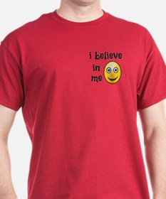 I Believe in Me T-Shirt
