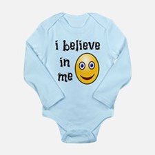 I Believe in Me Long Sleeve Infant Bodysuit