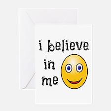 I Believe in Me Greeting Card
