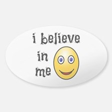 I Believe in Me Decal