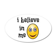 I Believe in Me Wall Decal