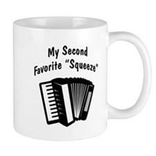 My 2nd Favorite Squeeze (b&w) Mug