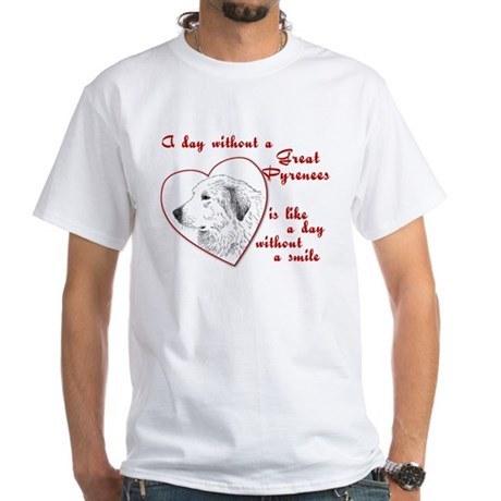 A Day Without a Great Pyrenees<br>White T-Shirt