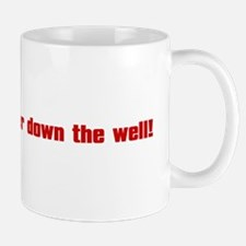 Throw Kramer From The Well! Mug