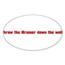 Throw Kramer From The Well! Oval Decal