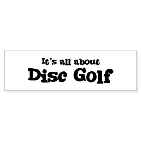 All about Disc Golf Bumper Sticker