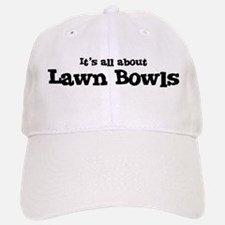 All about Lawn Bowls Baseball Baseball Cap