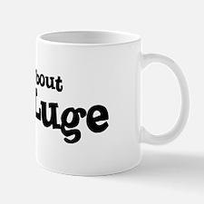 All about Land Luge Mug
