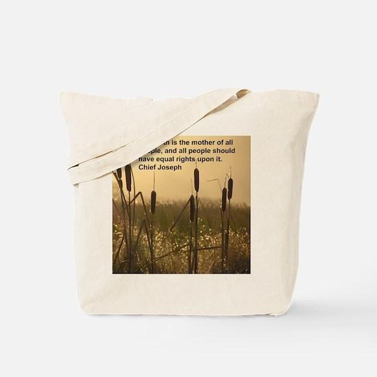 Chief Joseph Earth Quote Tote Bag
