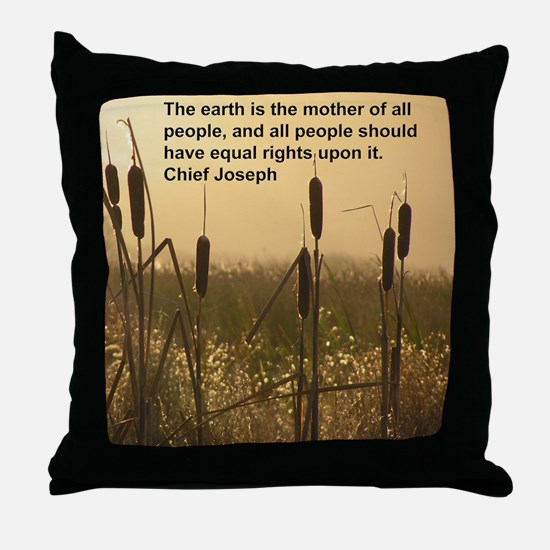 Chief Joseph Earth Quote Throw Pillow