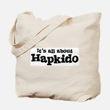 All about Hapkido Tote Bag