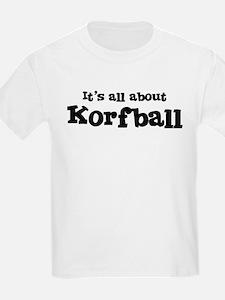 All about Korfball Kids T-Shirt
