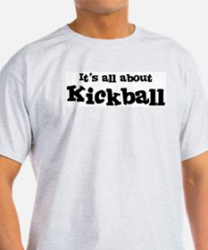 All about Kickball Ash Grey T-Shirt