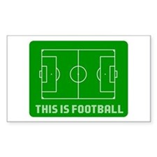 THIS IS FOOTBALL Rectangle Decal