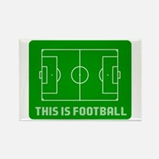 THIS IS FOOTBALL Rectangle Magnet