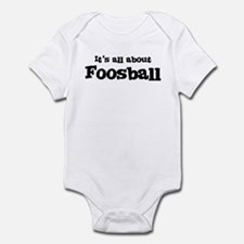 All about Foosball Infant Bodysuit