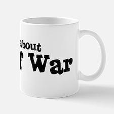 All about Tug Of War Mug
