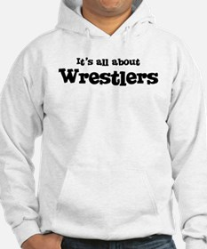 All about Wrestlers Hoodie