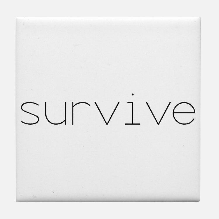 Survive Tile Coaster