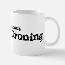 All about Extreme Ironing Mug