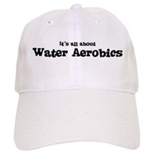 All about Water Aerobics Baseball Cap
