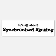All about Synchronized Skatin Bumper Bumper Bumper Sticker