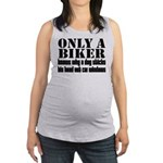 Only a Biker Maternity Tank Top