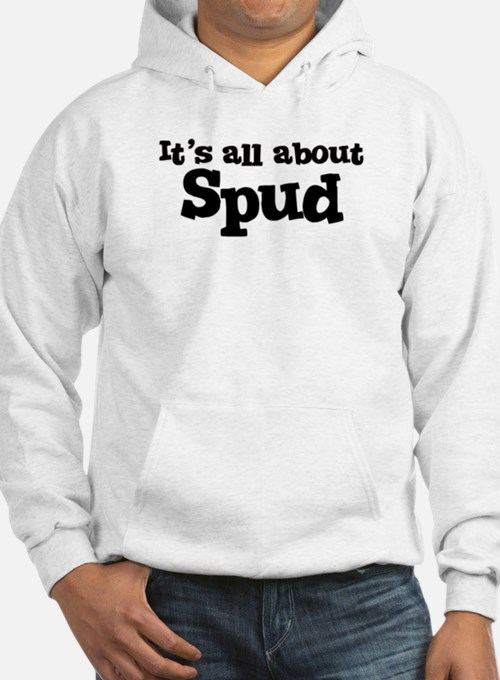 All about Spud Hoodie
