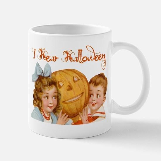 I hear Halloween Mug